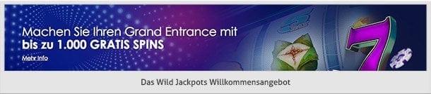Wild Jackpots Willkommensbonus: 15 + 1000 Freespins