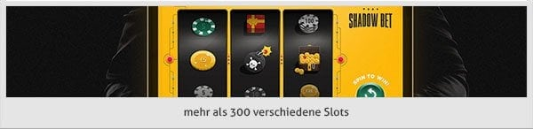 Shadow Bet Angebot