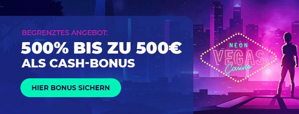 Neon Vegas Bonus 500% bis zu 500€