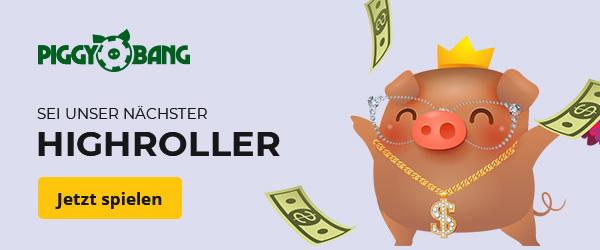 Piggy Bang Casino Highroller
